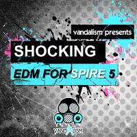 Shocking EDM For Spire 5