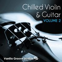 Chilled Violin and Guitar Vol 2