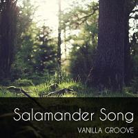 Salamander Song