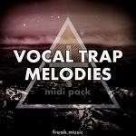 Vocal Trap Melodies