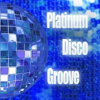 Platinum Disco Groove