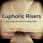 Euphoric Risers