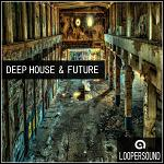 Deep House and Future