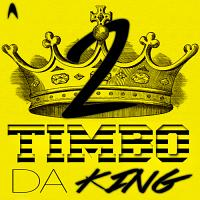 Timbo da King 2