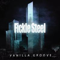 Fickle Steel