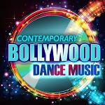 Contemporary Bollywood Dance Music Vol. 1
