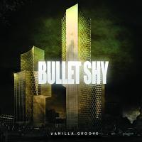 Bullet Shy