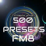 500 PRESETS FM8