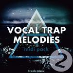 Vocal Trap Melodies 2