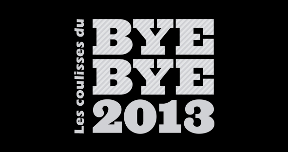 Les coulisses du Bye Bye 2013