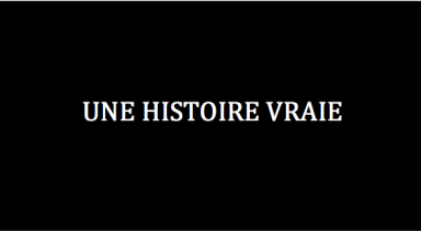 Une Histoire Vraie (A True Story) – Winter 2015