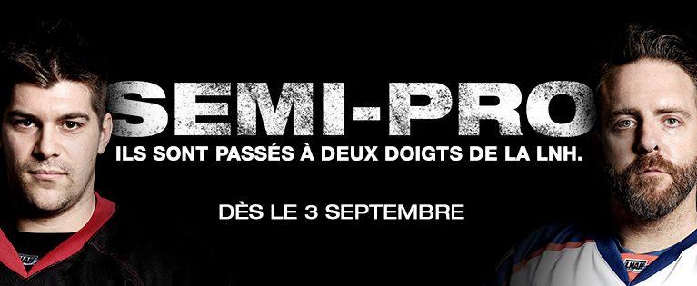 SEMI-PRO : du hockey passionné et des partisans déchaînés cet automne à Z télé!