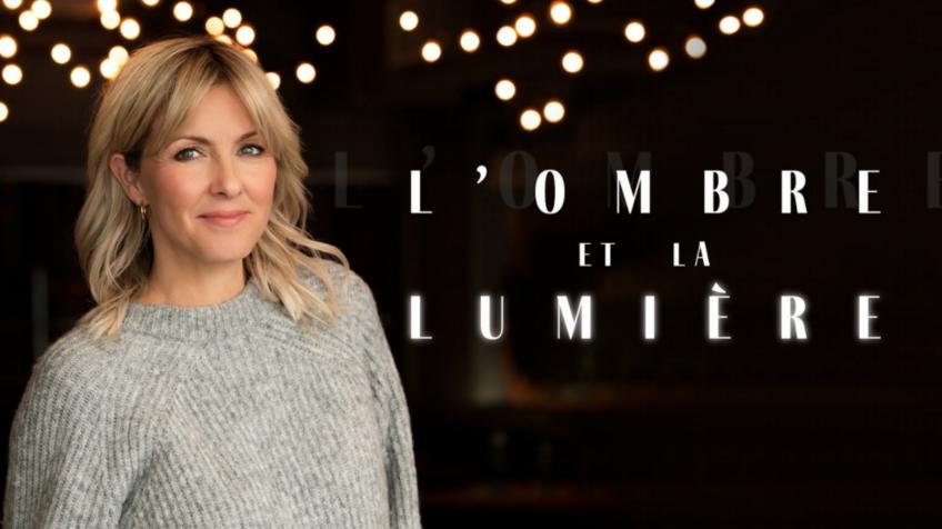 Véronique Cloutier anime la nouvelle série L'OMBRE ET LA LUMIÈRE