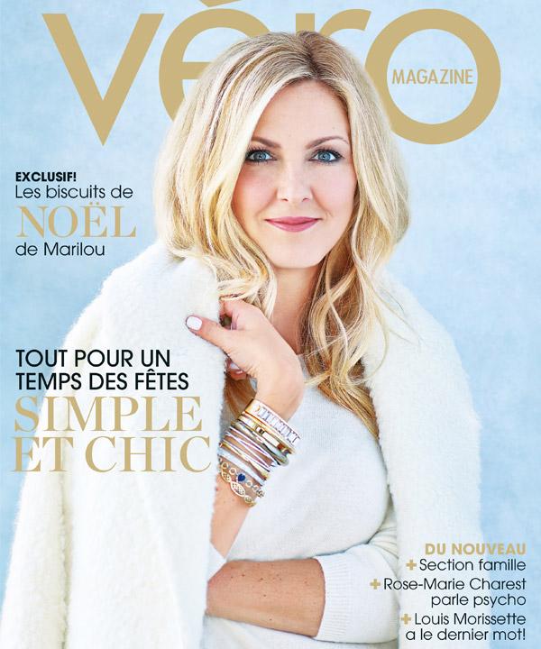 Magazine VÉRO no 1: Tout pour un temps des fêtes simple et chic