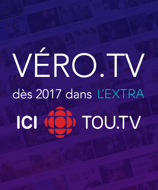 Véro.tv dès 2017 dans l'extra d'ICI Tou.tv