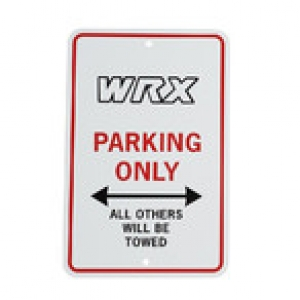 WRX PARKING ONLY SIGN