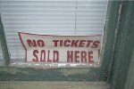 No Tickets Sold Here