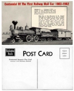 CB&Q Post Card for the Centennial of the First Railway Mail Car (to sort, not just carry) 1862-1962