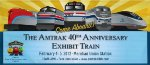 Banner for the upcoming visit from the Amtrak Exhibit train
