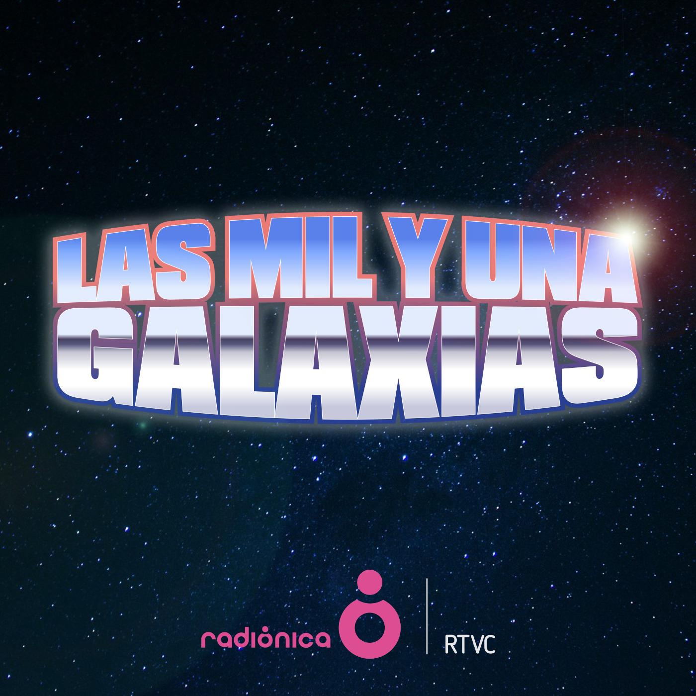 Las Mil y una Galaxias