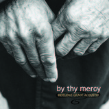 By Thy Mercy: Indelible Grace Acoustic