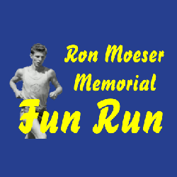 Ron Moeser Memorial Fun Run