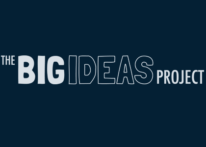The Big Ideas Project