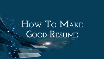 Go to How To Make Good Resume (For Deaf)