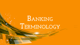 Go to Banking Terminology