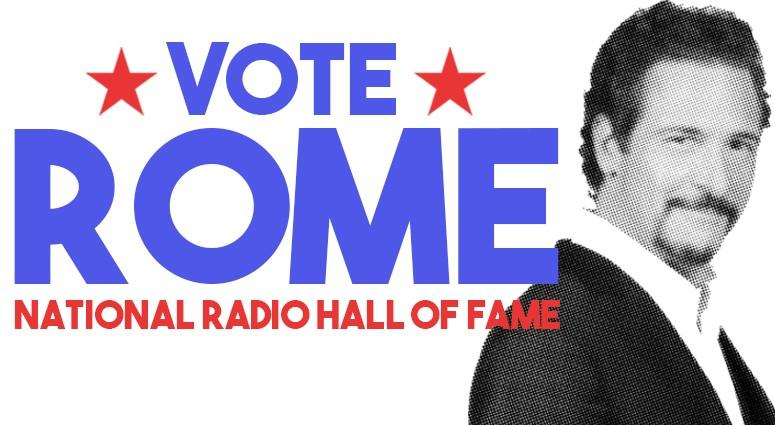 Vote ROME For National Radio Hall Of Fame