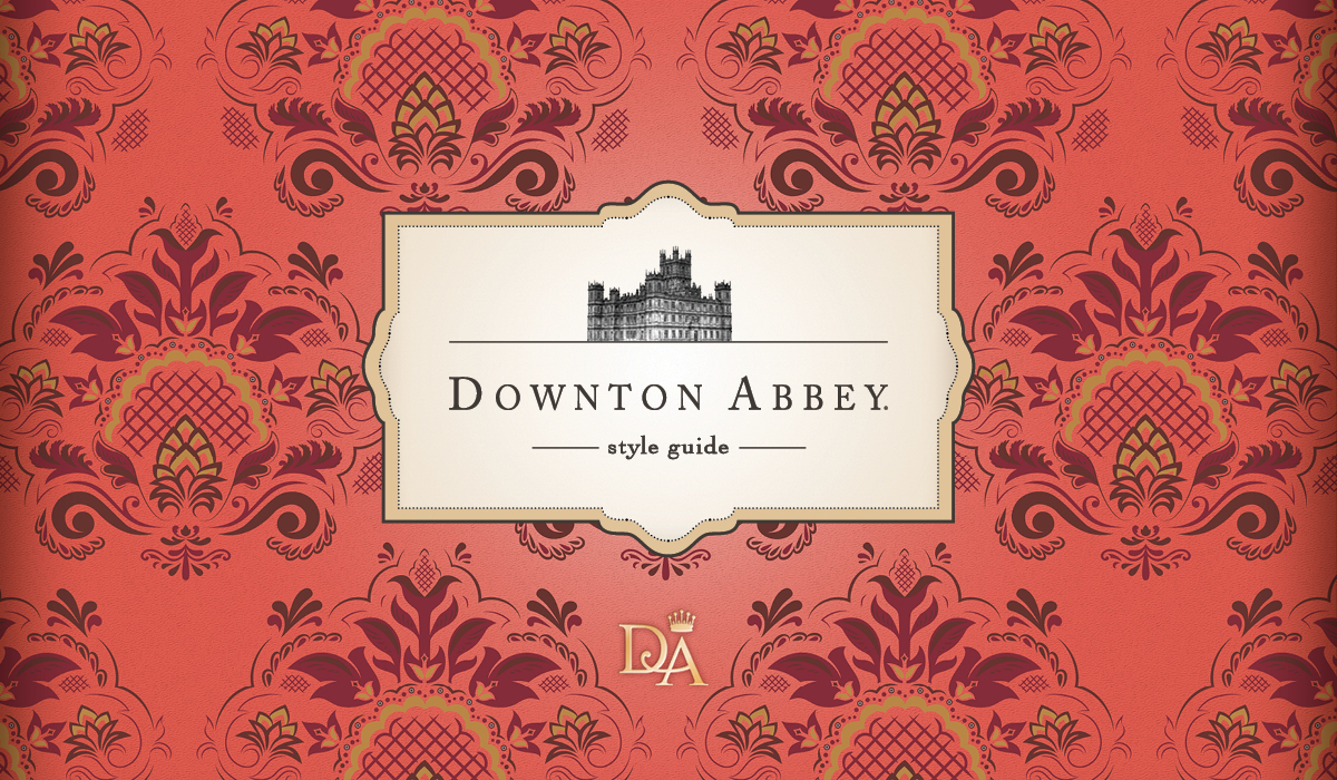 NBCU Downton Abbey Style Guide