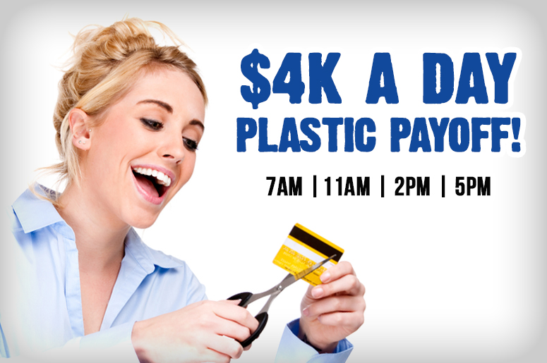 $4K A Day Plastic Payoff!
