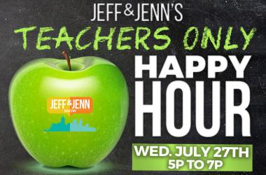Jeff and Jenn's Teachers Only Happy Hour
