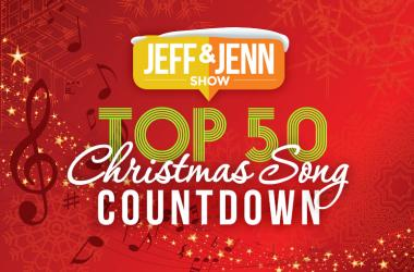 Jeff & Jenn's Top 50 Christmas Song Countdown!