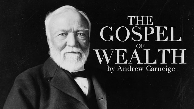 Andrew Carnegie's Gospel of Wealth
