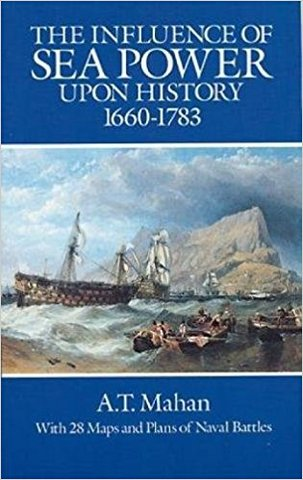 •	Influence of Sea Power Upon History