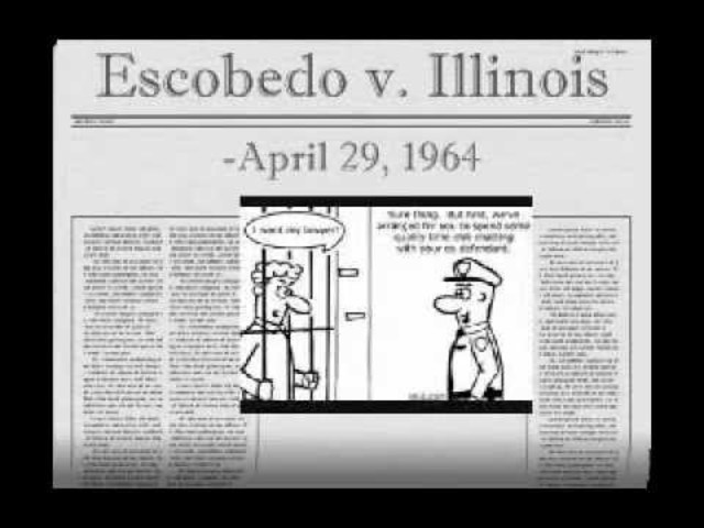 •	Escobedo v. Illinois