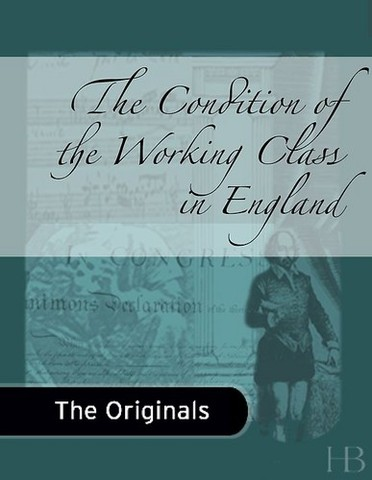 "Friedrich Engels Wrote ""The Condition of the Working Class in England"""