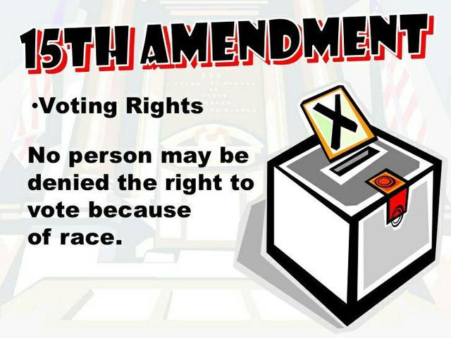 •	15th Amendment