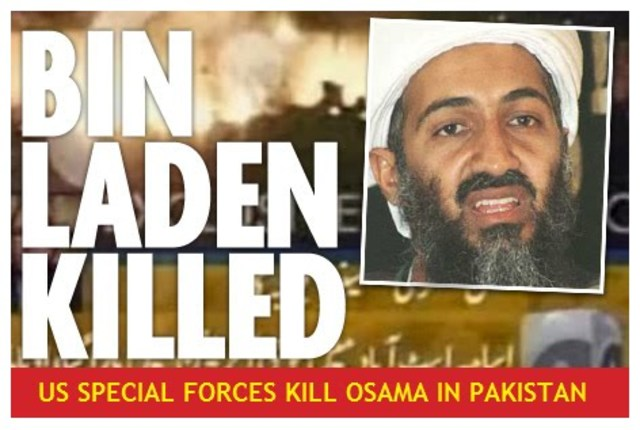 •	Osama Bin Laden Killed