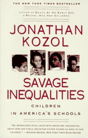 Jonathan Kozal: Savage Inequalities: Children in America's Schools