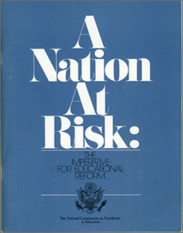 Publication of a Nation at Risk
