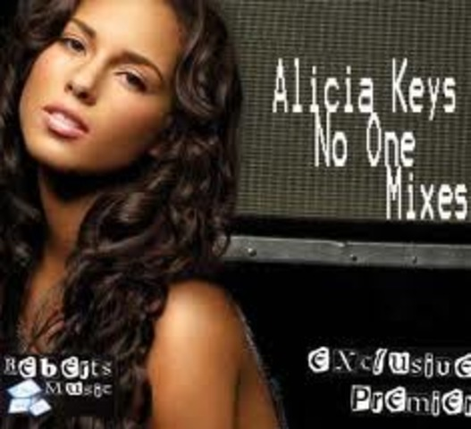 No One by: Alicia Keys