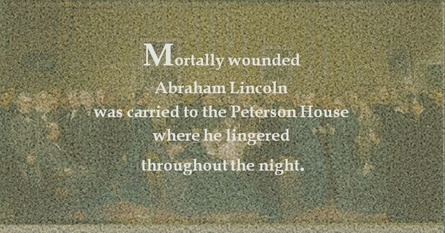 Mortally Wounded Lincoln Is Carried From Fords Theatre Across the Street to the Peterson House