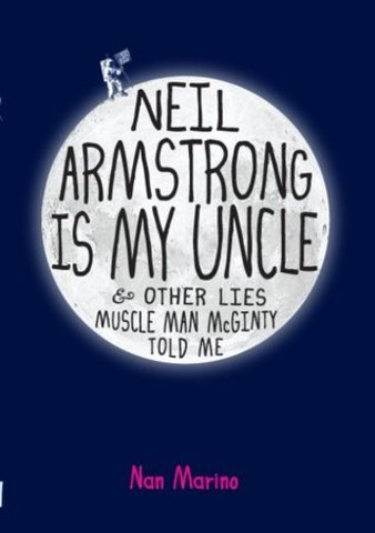 Neil Armstrong Is My Uncle And Other Lies Muscle Man McGinty Told ...