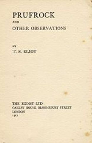 """The Love Song of J. Alfred Prufrock"" by T.S. Eliot"
