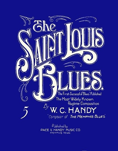 St. Louis Blues- song by W.C. Handy