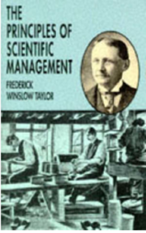 Principles of Scientific Management-Fredrick W. Taylor