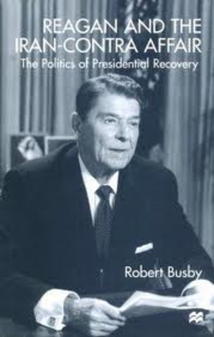 a history of the iran contra affair in the reagan administration The reagan era primary sources and historical documents for the reagan era history / the reagan era / administration documents related to the iran-contra affair.