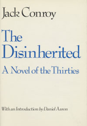 The Disinherited By Jack Conroy's